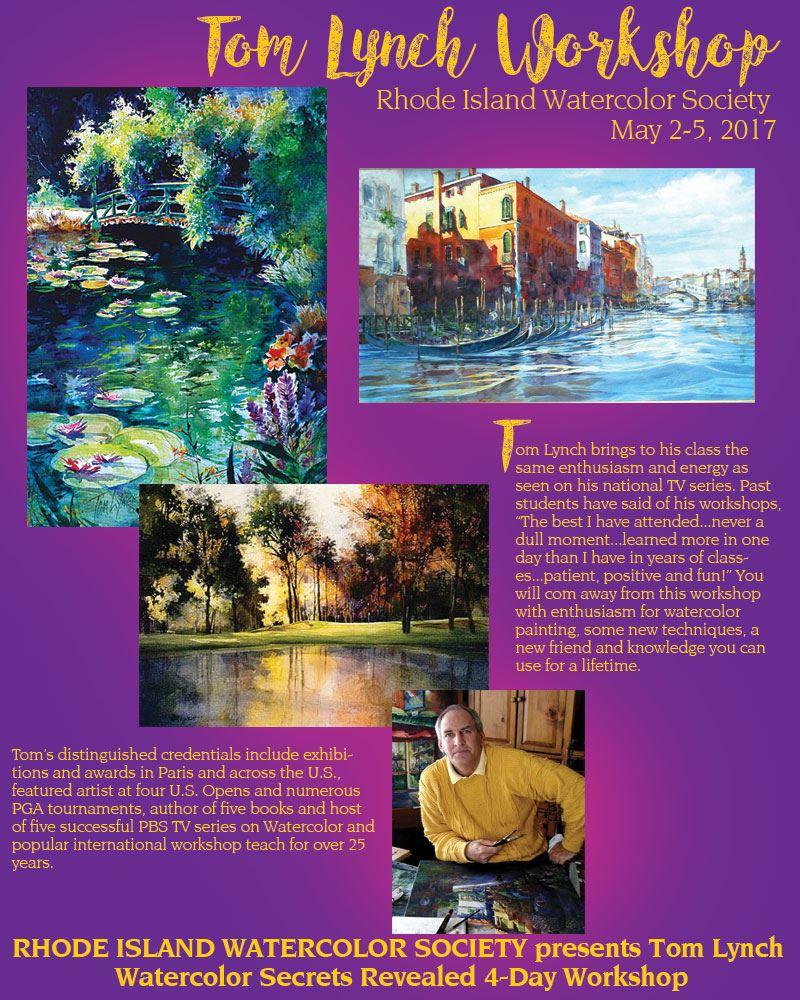 Rhode Island Watercolor Society Tom Lynch Watercolor Secrets Revealed 4 Day Workshop